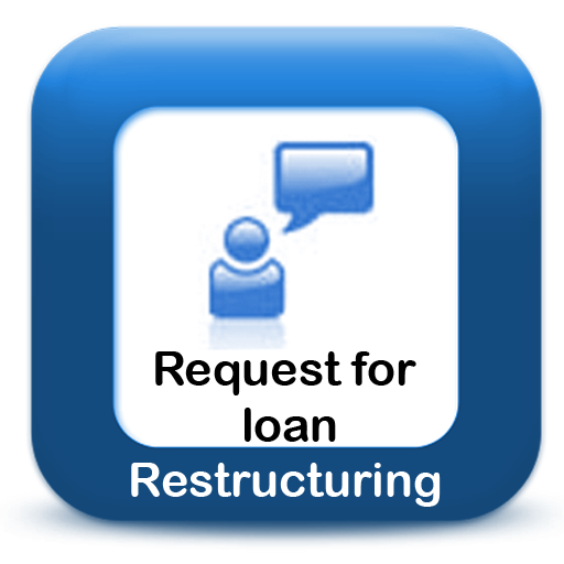 Request for loan restructuring